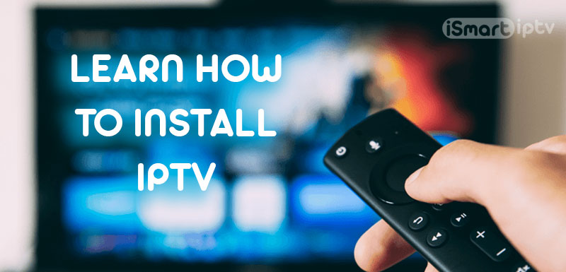 how-to-install-iptv